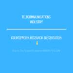Telecommunications Industry..