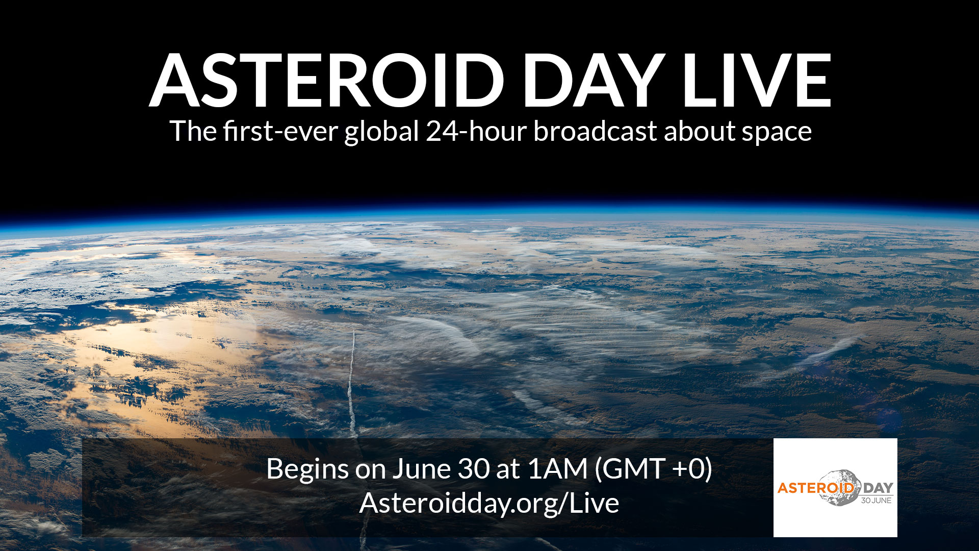 Asteroid Day Live - 24 hour global broadcast