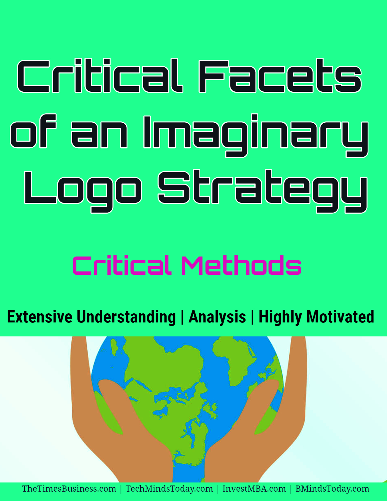 SEVEN Critical Facets of An Imaginary Logo Strategy
