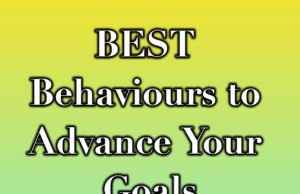 BEST Behaviours to Advance Your Goals | Business Intentions | Goal Setting