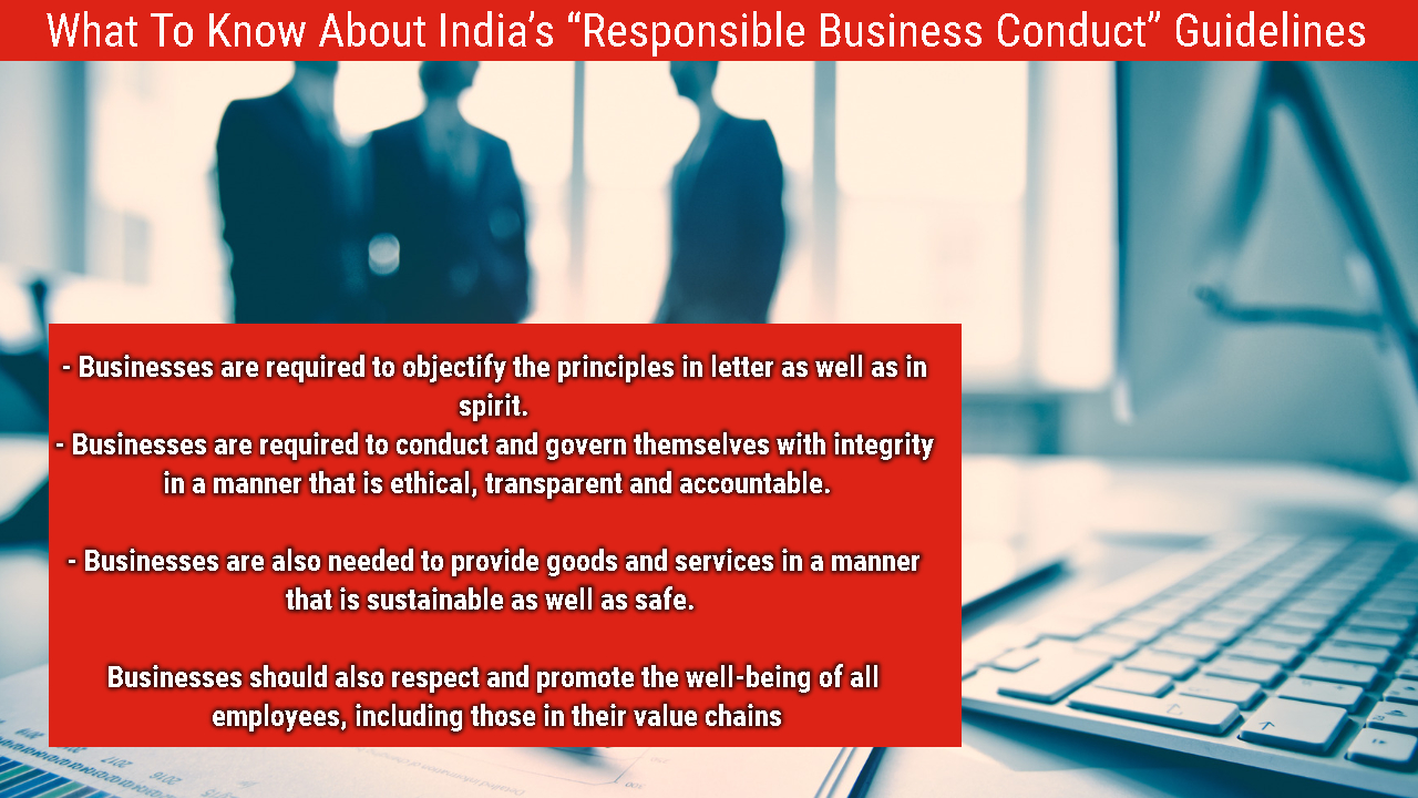 "What To Know About India's ""Responsible Business Conduct"" Guidelines  What To Know About India's ""Responsible Business Conduct"" Guidelines What To Know About India E2 80 99s  E2 80 9CResponsible Business Conduct E2 80 9D Guidelines"